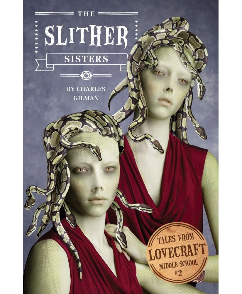 Tales from Lovecraft Middle School V2 The Slither Sisters