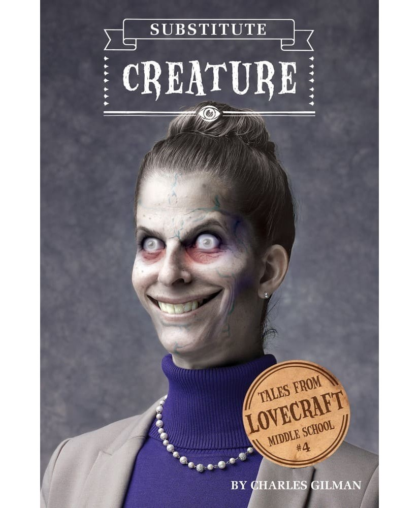 Tales from Lovecraft Middle School V4 Substitute Creature