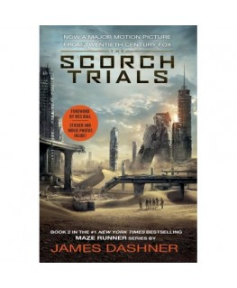 The Scorch Trials Movie Tie-in Edition (Maze Runner