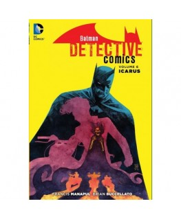 Batman Detective Comics Vol. 6 Icarus The New 52