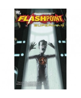 Flashpoint The World of Flashpoint Featuring Superman