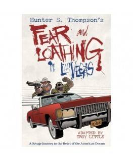 Hunter S. Thompsons Fear and Loathing in Las Vegas