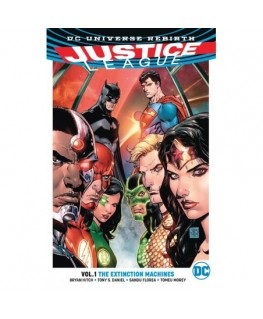 Justice League Vol. 1 The Extinction Machines Rebirth