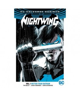 Nightwing Vol. 1 Better Than Batman Rebirth