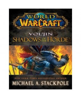 World of Warcraft: Vol jin: Shadows of the Horde