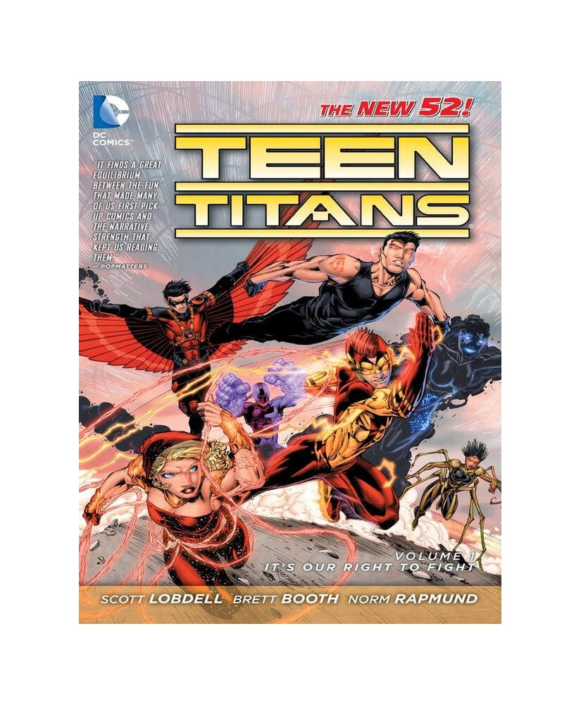 Teen Titans Vol 01 Its Our Right To Fight