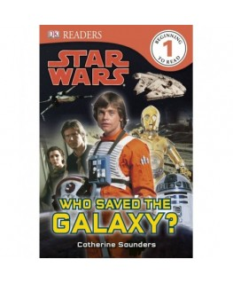 DK Readers L1: Star Wars: Who Saved the Galaxy... - DK Readers Level 1