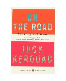 On the Road: The Original Scroll - Penguin Classics Deluxe Edition