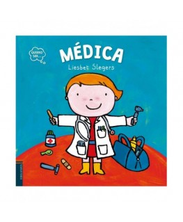 Quiero ser: Médica - Spanish Edition