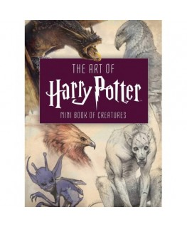 The art of harry potter: mini book of creature
