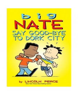 Big nate say goodbye to dork city