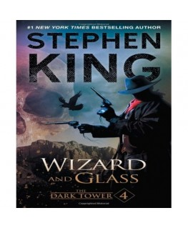 The dark tower IV wizard and glass