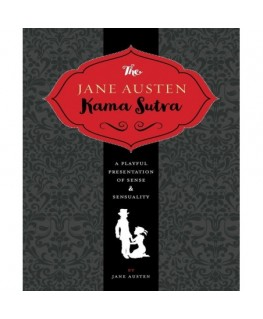 The Jane Austen Kama Sutra