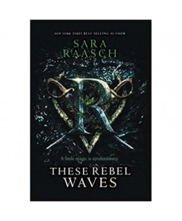 These Rebel Waves