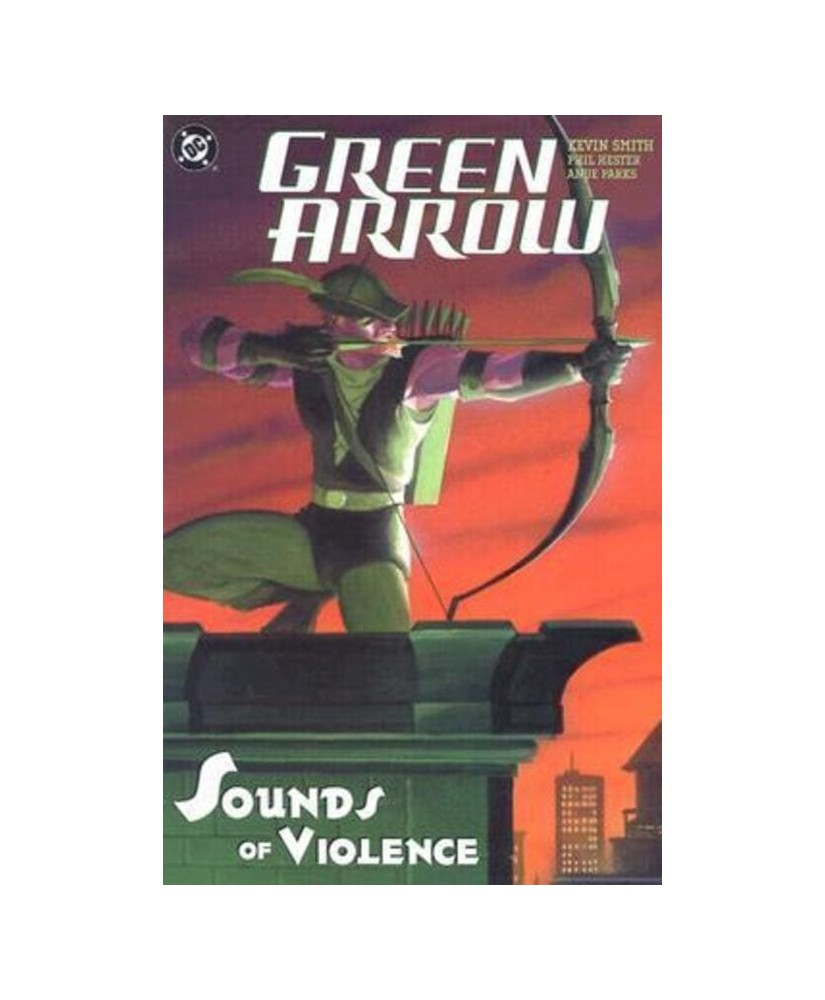 Green Arrow: The Sounds Of Violence (Green Arrow Quiver Book 2)