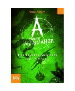 Los oscuros límites de la magia / The Dark Edges of Magic (La asociación / The Association) (Spanish Edition)