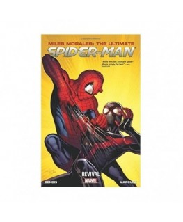 Miles Morales: Ultimate Spider-Man Volume 1: Revival (Miles Morales: The Ultimate Spider-Man)