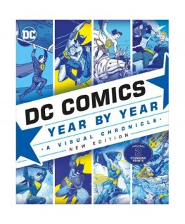 Dc Comics Year By Year New Edition A