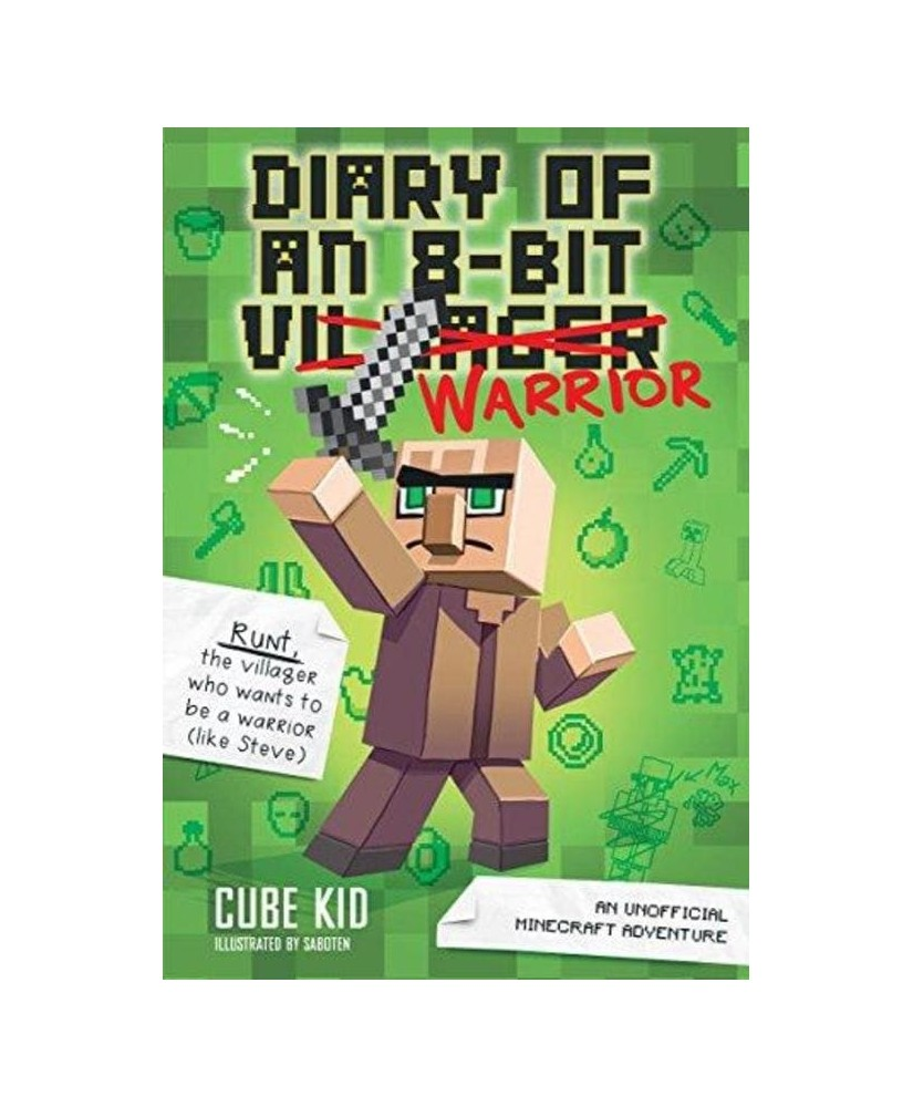 Diary of an 8-Bit Warrior (Book 1 8-Bit Warrior series): An Unofficial Minecraft Adventure (Volume 1)