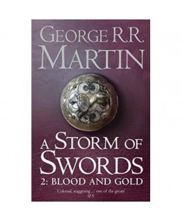 A Storm of Swords - Blood and Gold Book 3 Part 2