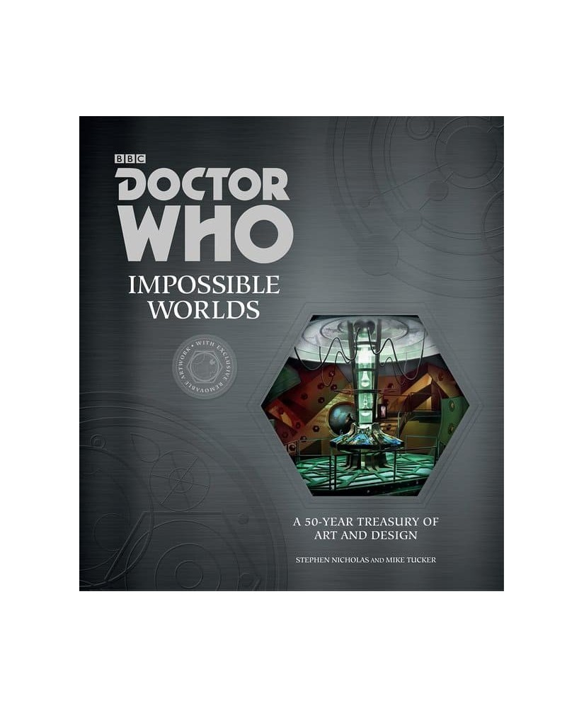 Doctor Who: Impossible Worlds: A 50-Year Treasury of Art and Design