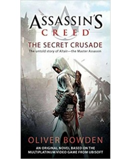 The Secret Crusade: Assassin's Creed