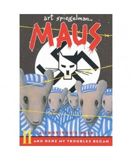 Maus II: A Survivor's Tale: And Here My Troubles Began (Pantheon Graphic Library)