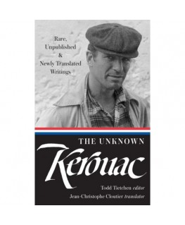 The Unknown Kerouac (LOA #283)